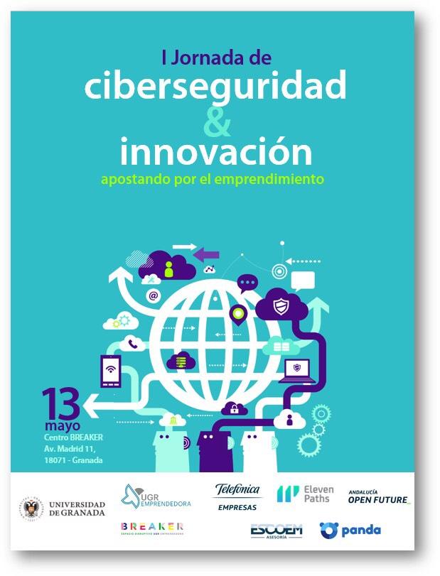 Jornada organizada por Telefónica - UGR sobre la Ciberseguridad, Innovación y Emprendimiento